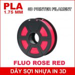 Day So Nhua In 3d PLA FLUO ROSE RED